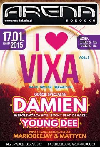 Arena (Kokocko) - I Love Vixa vol.3 (17.01.2015)