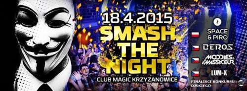 Club Magic - Smash The Night (18.04.2015)