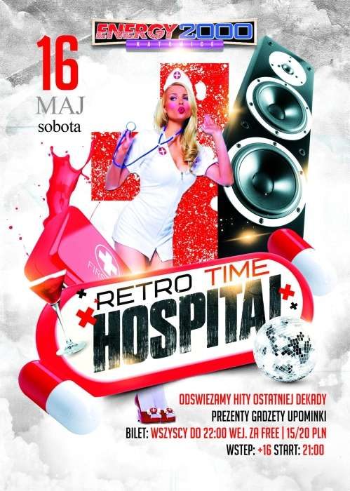 Energy2000 Katowice - RETRO Time Hospital Night (16.05.2015)