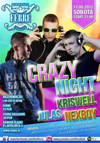 Ferre (Kamie� �l.) - Crazy Night (13.06.2015)