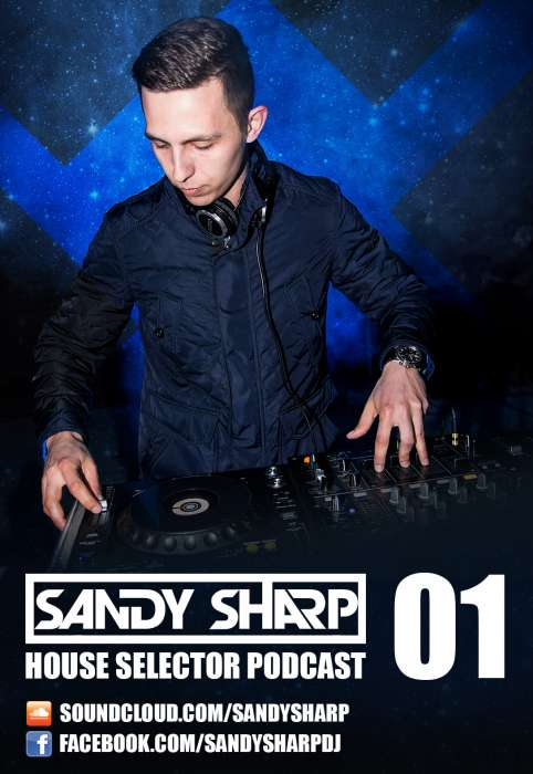 Sandy Sharp - House Selector Podcast 001