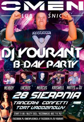 Omen Płośnica - B-Day Party DJ YOURANT (28.08.2015)