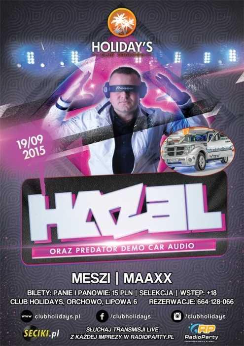 Club Holidays (Orchowo) - HAZEL (19.09.2015)