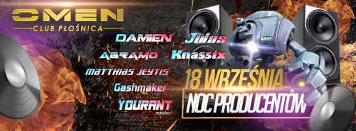Omen (P�o�nica) - Noc Producent�w (18.09.2015)