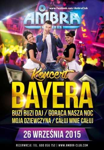 Ambra Club, Blichowo - Koncert zespołu BAYERA (26.09.2015)