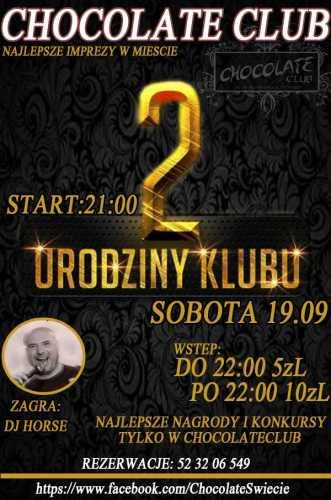 Chocolate Club Świecie - 2 Urodziny Klubu (19.09.15)