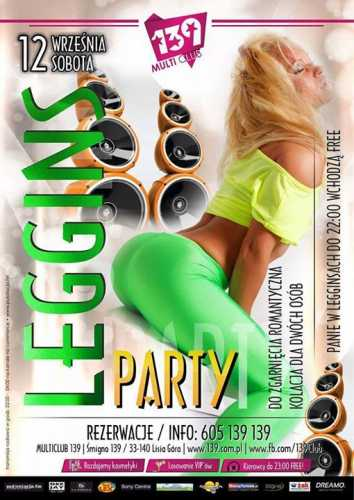 Multi Club 139 (Śmigno) - Leggins Party (12.09.2015)