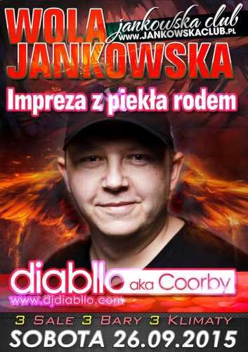 Wola Jankowska Club - Dj Diabllo aka Coorby (26.09.15)