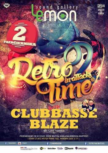 LEMON Sound Gallery - RETRO TIME IN ATTACK - CLUBBASSE (02.10.2015)