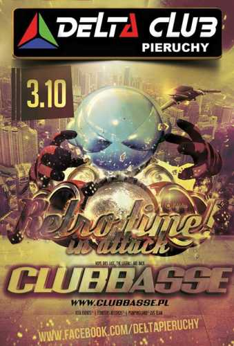 DELTA Pieruchy - Retro Time In Attack (Clubbasse) 03.10.2015