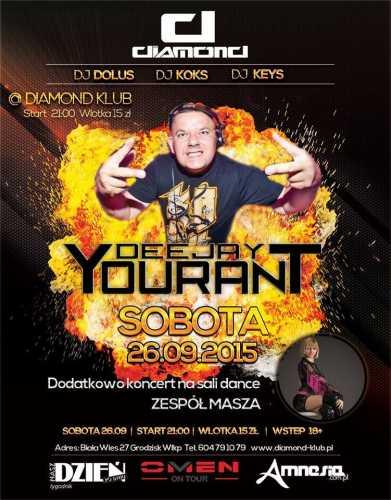 Klub Diamond (Biała Wieś) - Dj Yourant (26.09.2015)