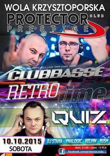 Protector Wola Krzysztoporska - Clubbasse, Dj Quiz (Retro Time) 10.10.2015