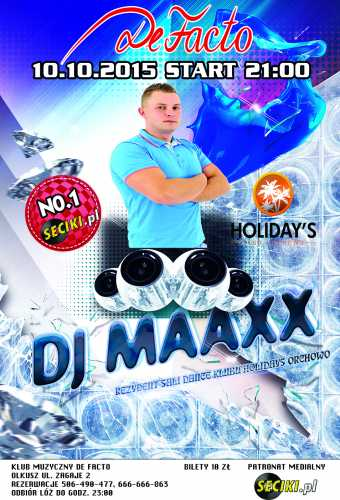 Klub De Facto Olkusz - Dj Maaxx (10.10.2015 )