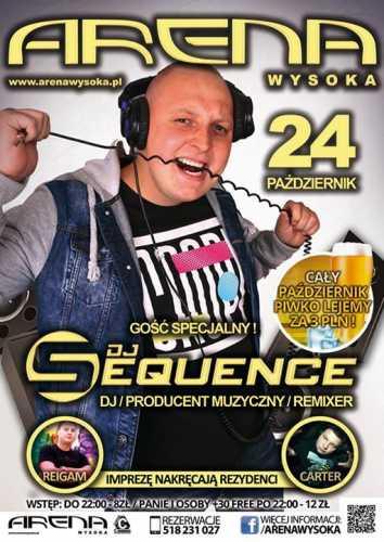 Klub Arena Wysoka - DJ SEQUENCE (24.10.2015)