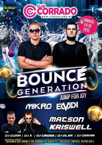 Club Corrado, Suchowola - Bounce Generation - Miro, Emdi, KRISWELL (24.10.2015)