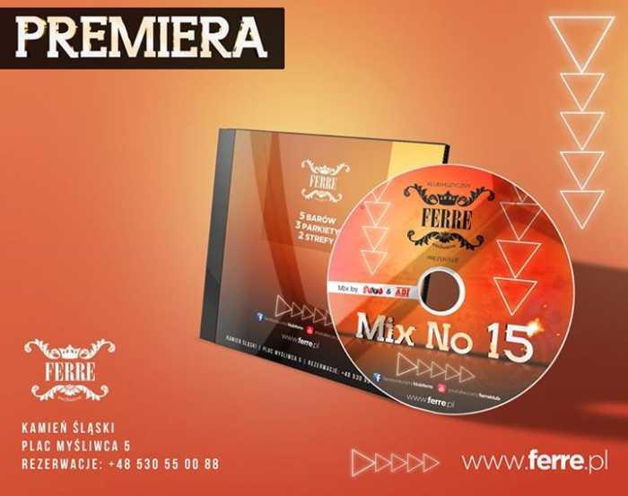 Klub Ferre Mix, Sety 2015 - Najnowsze Sety