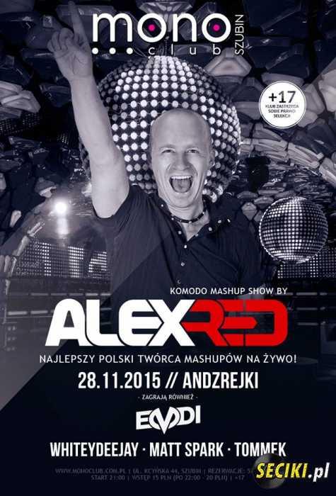 Mono Club (Szubin) - Alex Red (28.11.2015)