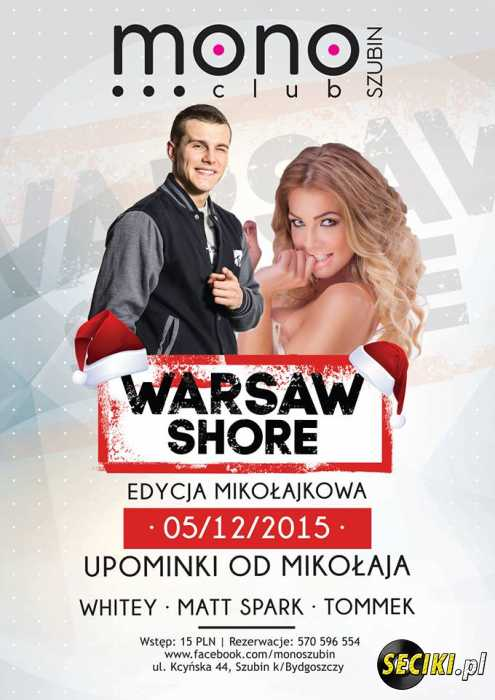 Mono Club (Szubin) - Warsaw Shore (05.12.2015)