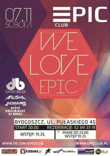 Klub EPIC (Bydgoszcz) - We Love Epic (07.11.15)