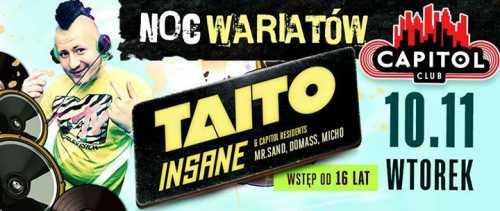 Club Capitol Sypniewo, Ostrołęka - DJ Taito oraz Insane (10.11.2015)