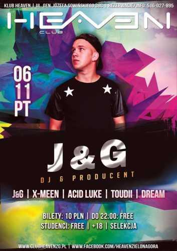 Heaven (Zielona Góra) - J&G (06.11.2015)