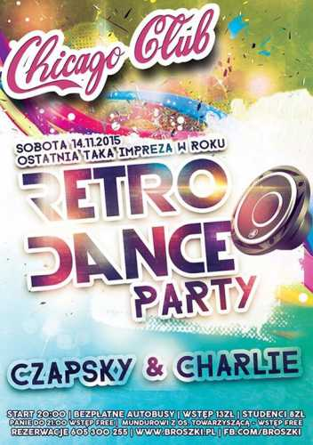 Chicago Club (Broszki) - Retro Dance Party (14.11.2015)