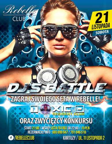 Rebelle Club (Kartuzy) @ DJ's Battle - Toxic D (21.11.2015)