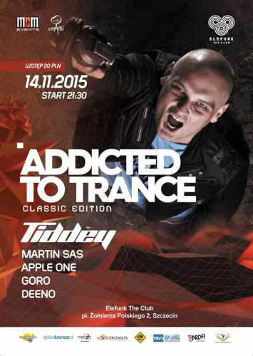 Addicted To Trance Classic Edition (Szczecin) - Dj Goro (14.11.15)