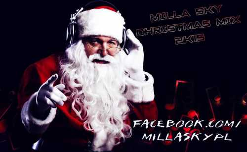Milla Sky - Fresh Christmas Mix 2k15