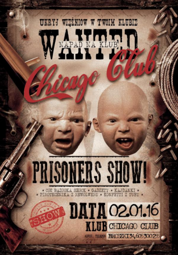 Chicago Club (Broszki) - Prisoners Show (02.01.2016)