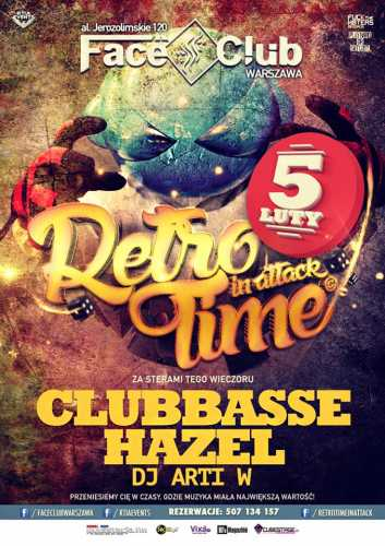 Face Club (Warszawa) - Retro Time In Attack (5.02.2016)