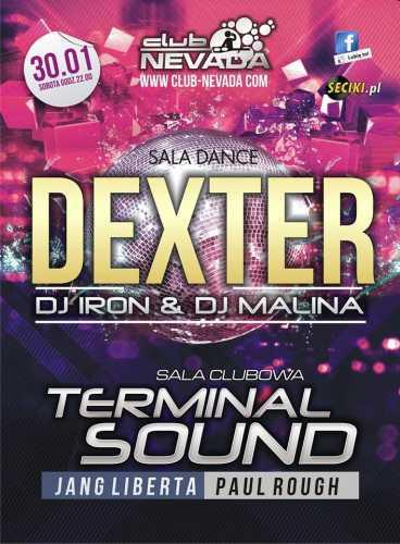 Klub Nevada (Nur) -  Dexter & Terminal Sound (30.01.2016)