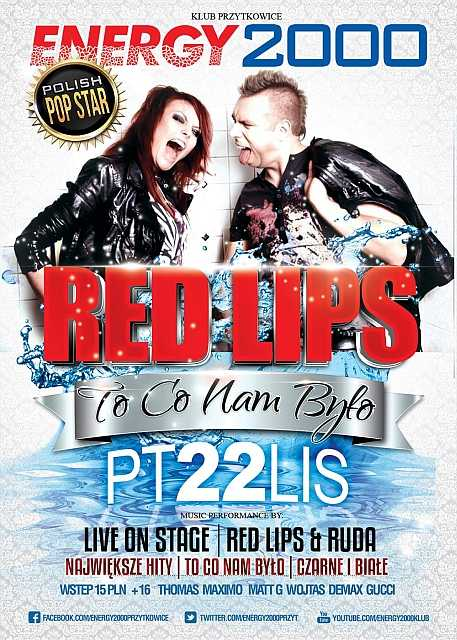Energy 2000 (Przytkowice) - RED LIPS pres. Polish Pop Star (22.11.2013)