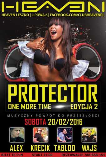 Heaven (Leszno) - Protector One More Time Edycja 2 (20.02.2016)