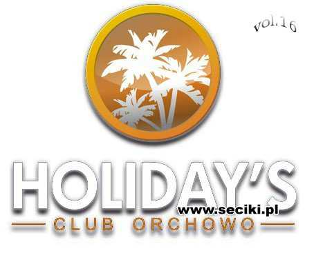 Holidays Club, Dance Party vol.16 DJ Maaxx