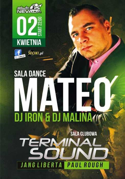 Klub Nevada (Nur) - Mateo & Terminal Sound (02.04.2016)