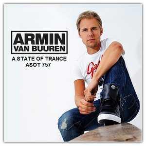 Armin Van Buuren - ASOT 757 (31.03.2016)