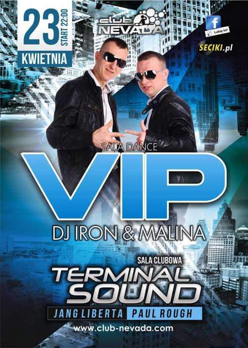 Klub Nevada (Nur) - VIP & Terminal Sound (23.04.2016)