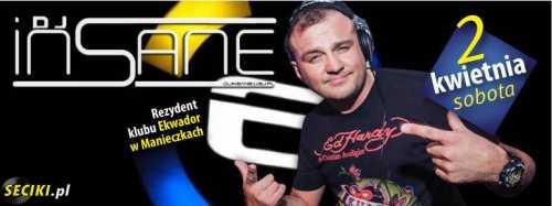 Klub Bohema (Siedlce) - DJ Insane (02.04.2016)