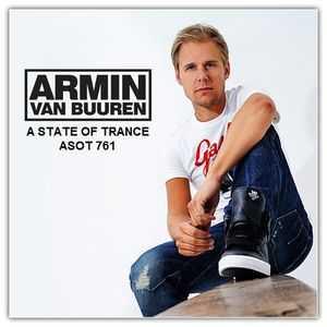 Armin van Buuren - ASOT 761 (28.04.2016)