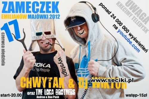 Zameczek Emilianów - Chwytak, Dj Wiktor, Andree & Dee Push - Majówka 2012