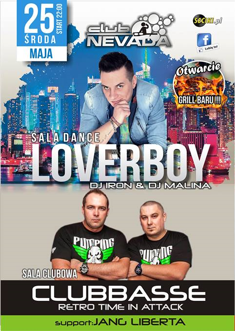 Nevada (Nur) - Loverboy & Clubbasse (25.05.2016)