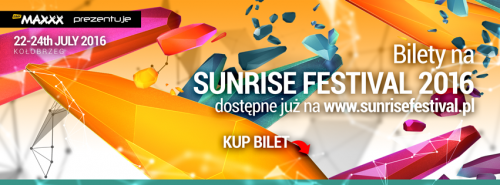 Sunrise Festival 2016, Kołobrzeg - Line Up (22-24.07)