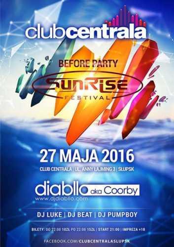 Klub Centrala - Before Party Sunrise Festival (27.05.2016)