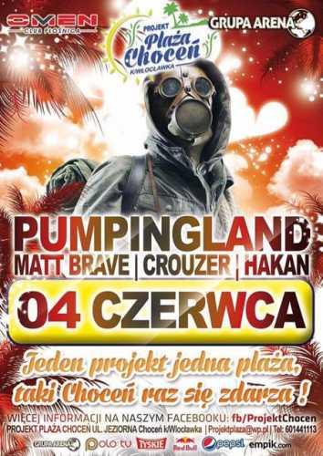 Projekt Plaża, Choceń - PUMPINGLAND - CROUZER, MATT BRAVE, HAKAN (04.06.201 ...