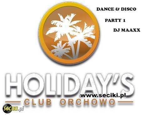 Holidays Dance & Disco Party vol.1 DJ Maaxx (4.06.16)