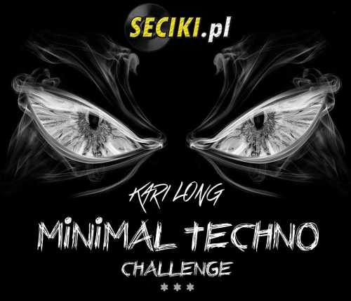 Kari Long - Minimal Techno Challenge Vol.3