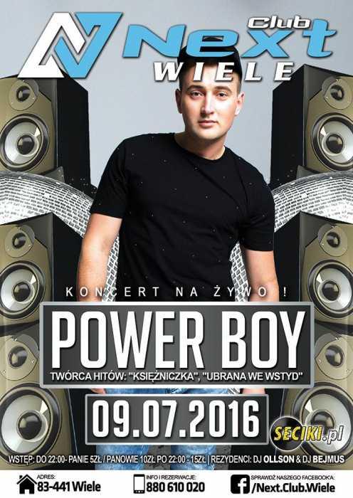 Next Club (Wiele) - POWER BOY (9.07.2016)