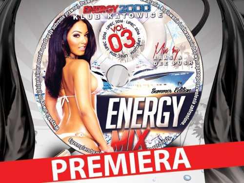 Energy 2000 Mix Vol. 3 - Katowice Edit. 2016 Premiera!!
