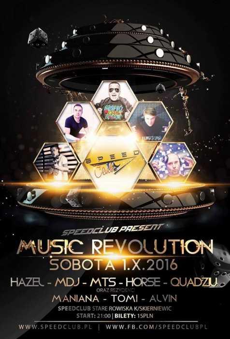Speed Club St. Rowiska - Music Revolution (1.10.2016)